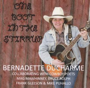 Bernadette Ducharme's CD titled One Boot in the Stirrup
